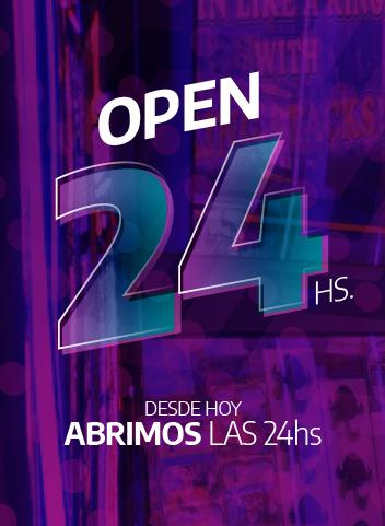 ABRIMOS TODOS LOS DÍAS, LAS 24HS!